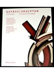 VESSEL SCULPTURE katalog pojemniki jako rzeźby!
