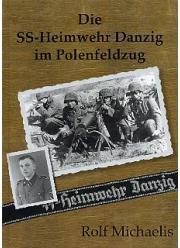 Die SS -Heimwehr Danzig - kompletna historia fakty